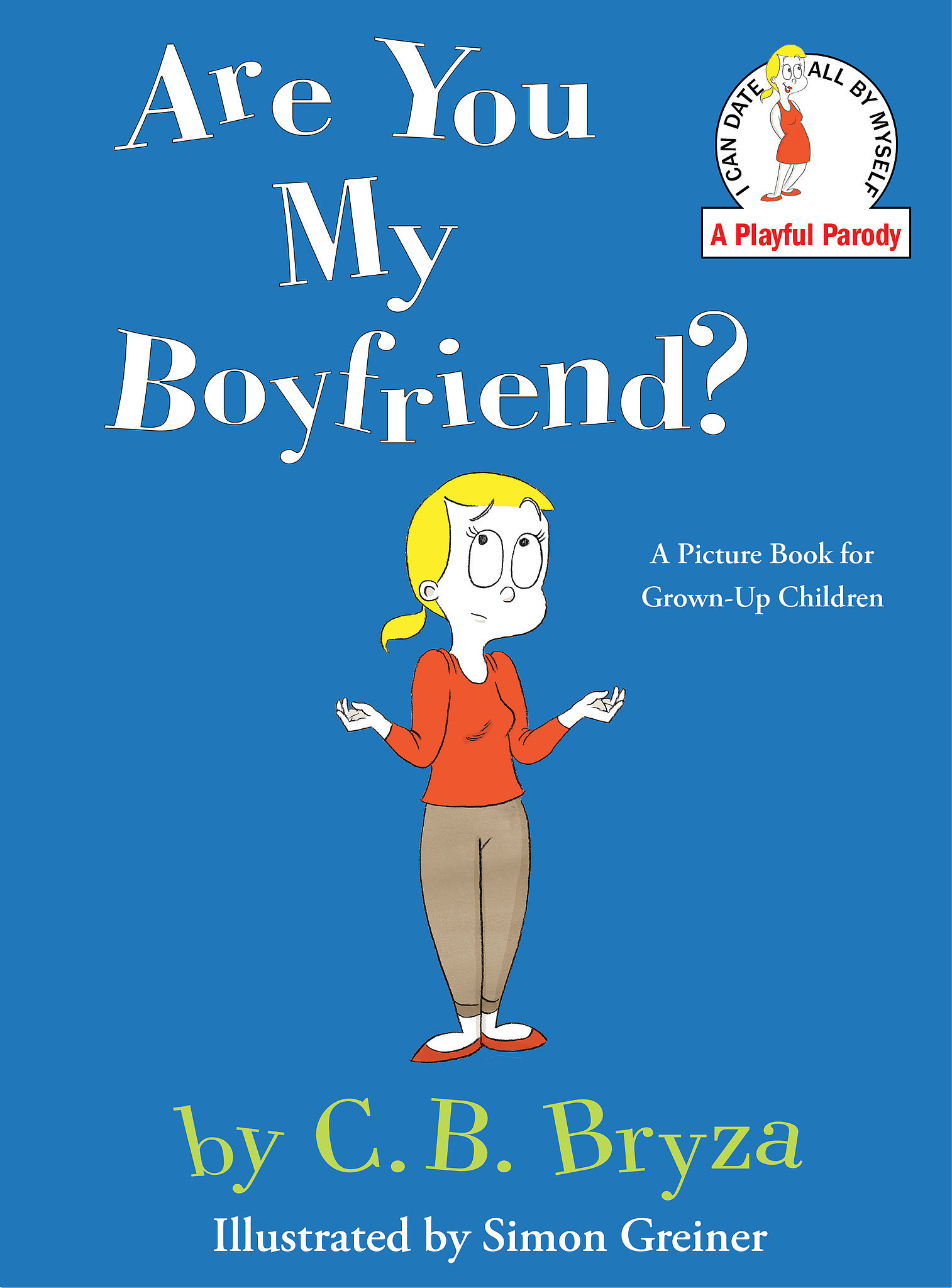 Mother  in her funny and relatable picture book Are You My BoyfriendWill You Be My Boyfriend