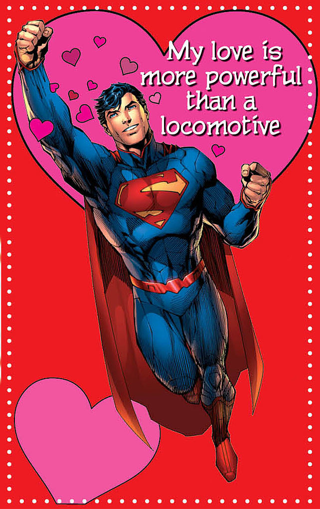 This valentine proves Superman is quite the charmer. Find it in the Young Romance book ($10) from DC Comics.