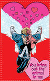 Animal Man has a sort of creepy message in this valentine inside the Young Romance book ($10) from DC Comics.