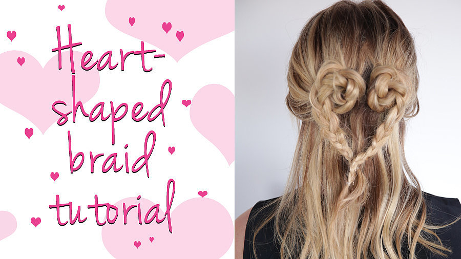 The Five-Minute Heart-Shaped Braid Tutorial That You Will Love!