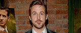 Speed Read: Ryan Gosling Can't Be Your Valentine This Year