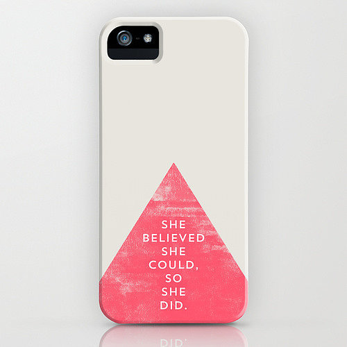 She Believed She Could iPhone Case ($35)