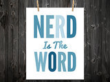 Nerd is the word ($12-$79)