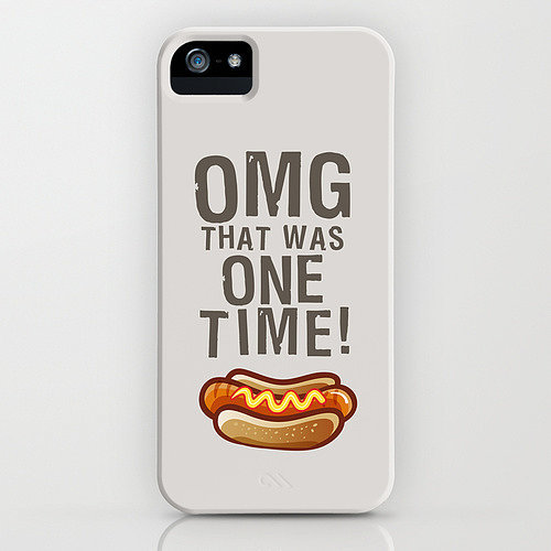 """That was one time"" iPhone/Galaxy S4 case ($35)"