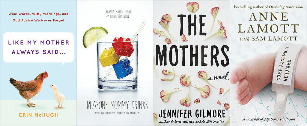 32 Books Your Mom Will Love This Mother's Day