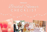 If you're the maid of honor or a bridesmaid this wedding season, you may be asked to plan a bridal shower for the bride-to-be. But where to begin? POPSUGAR Love has made planning a bridal shower a piece of cake with its simple checklist that breaks down all the steps to a beautiful, fun prewedding party.