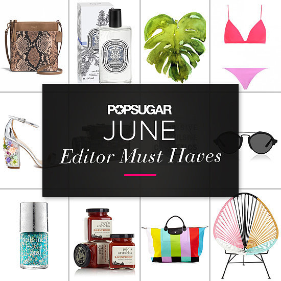 POPSUGAR Shout Out: June Must Haves!