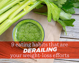 9 Eating Habits That Are Derailing Your Weight-Loss Efforts