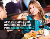 Are Restaurant Menus Making You Gain Weight?
