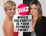 Quiz: Which Celebrity Is Your Fitness Twin?