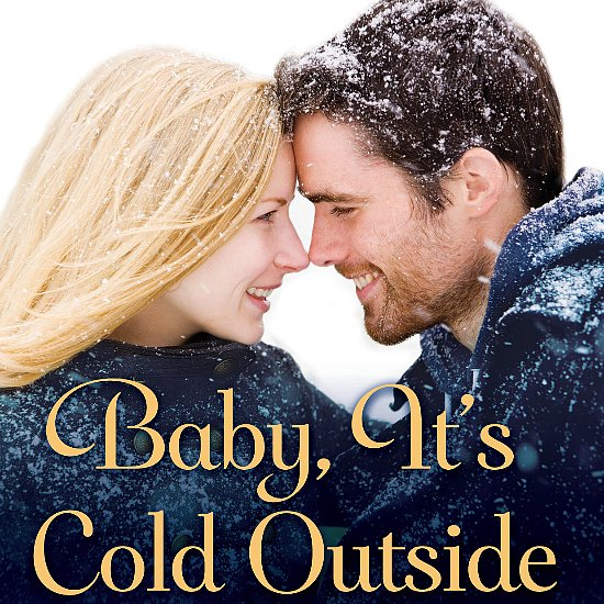 Warm Up With Sexy Excerpts From Baby, It's Cold Outside
