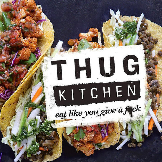 "Thug Kitchen's Veggie Mission Is to Get You to ""F*cking Eat That Sh*t"""