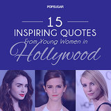 Inspiring and Pinnable Quotes from Young Female Celebrities