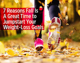 7 Reasons Fall Is A Great Time to Jumpstart Your Weight-Loss Goals