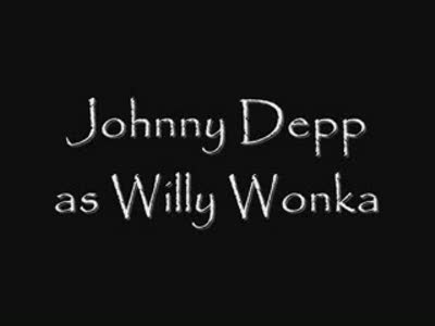 Johnny Depp/Willy Wonka-Sweet like chocolate
