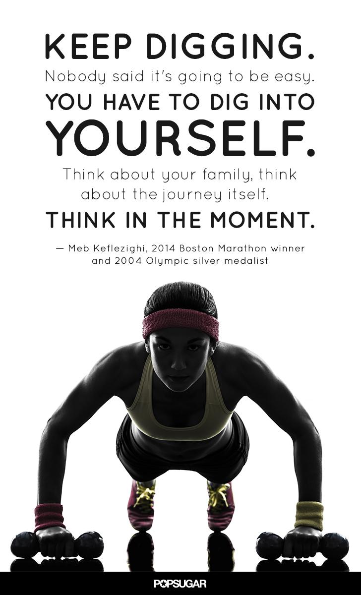 quote to motivate during a marathon popsugar fitness