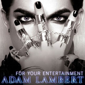 "Listen to Adam Lambert's First Single, ""For Your Entertainment"""
