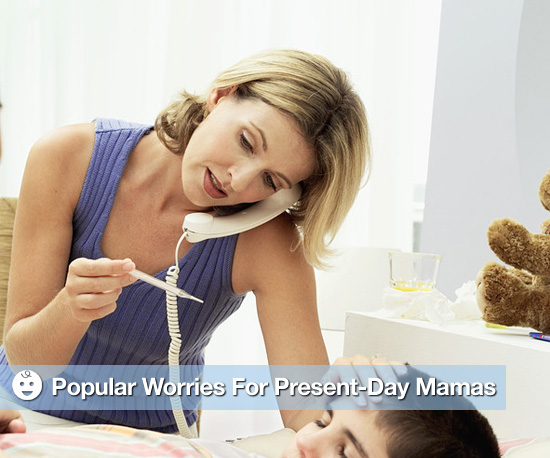 Popular Worries For Present-Day Mamas 