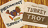 Run Before Your Feast: Turkey Trot