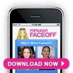Download the PopSugar Celebrity Faceoff App For iPhone and iPod touch