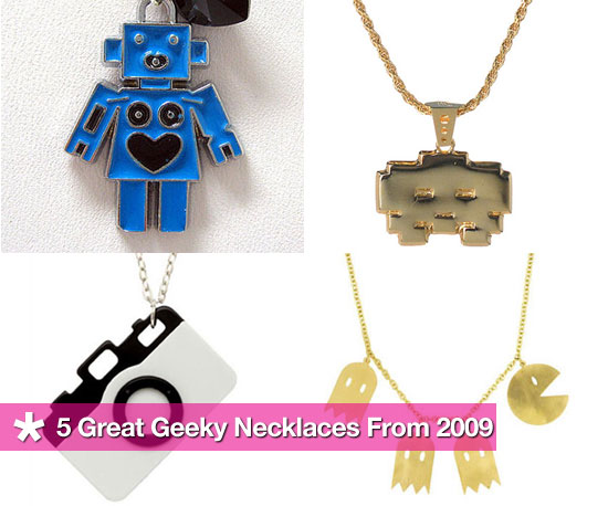 5 Great Geeky Necklaces From 2009