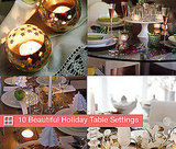 10 Beautiful Holiday Table Settings
