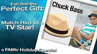 Fab Find the Perfect Gift: Match Him to a TV Star!