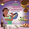 Review of The Princess and the Frog  Tiana&#039;s Cookbook