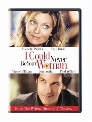 Paul Rudd and Michelle Pfeiffer, I Could Never Be Your Woman