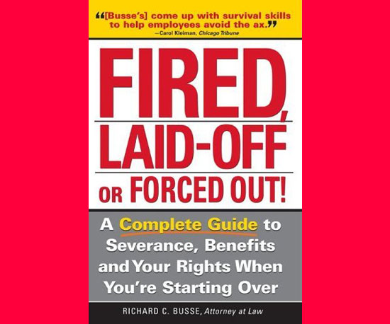 Fired, Laid-Off or Forced Out
