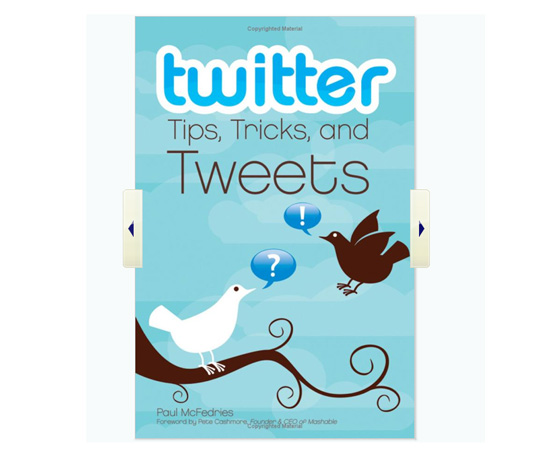 Twitter: Tips, Tricks, and Tweets