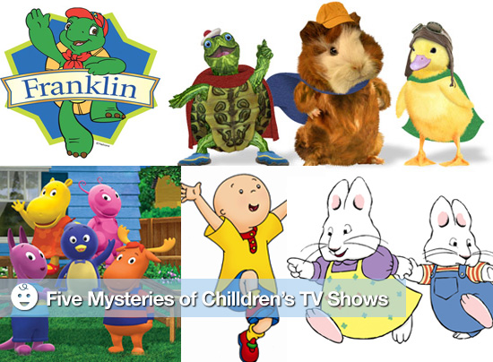 Five Mysteries of Children's TV Shows