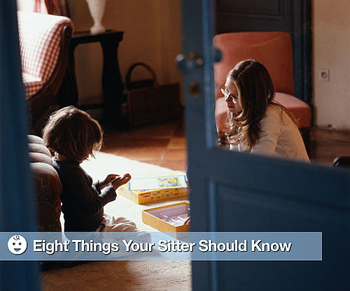 Eight Things Your Sitter Should Know