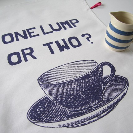 The One Lump or Two Tea Towel ($14) is just begging to be used at a ladies' tea party.