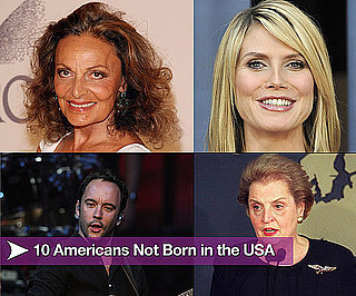 10 Americans Not Born in the USA