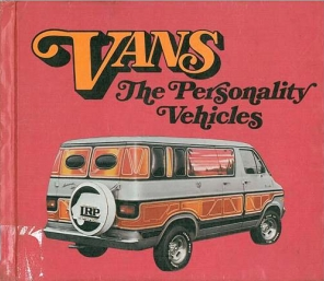Vans: The Personality Vehicles