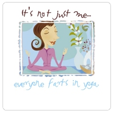 It's Not Just Me . . . Everyone Farts in Yoga