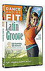 DVD Review: Dance and Be Fit  Latin Groove
