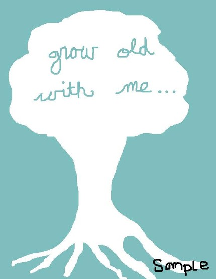 Give this Grow Old With Me ($15) poster to your sweetheart.