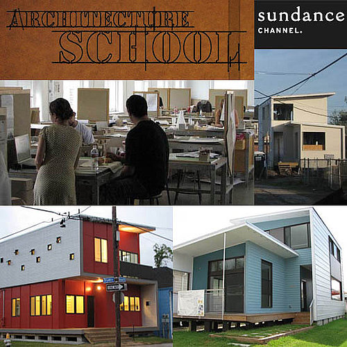 This Just In: Sundance's Architecture School Premieres Tonight