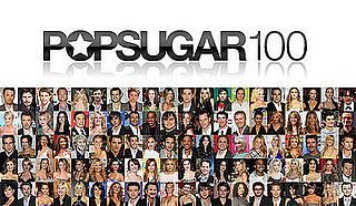 Announcing the 2009 PopSugar 100 — Robert Pattinson Scores Number 1 Spot!