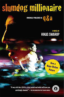 Book Club: Slumdog Millionaire, Also Known as Q&A, by Vikas Swarup 2009-03-06 07:30:40
