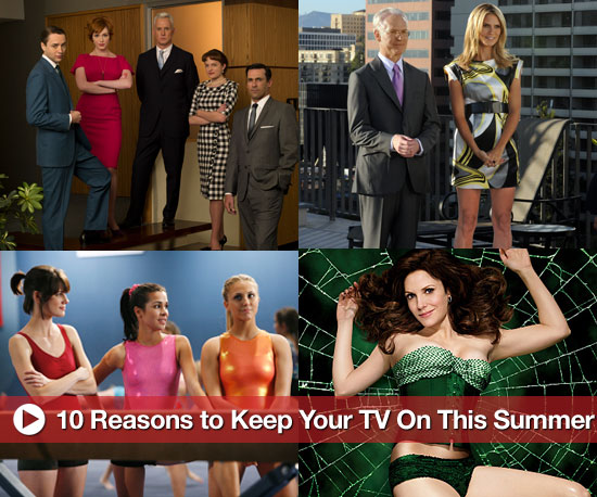 10 Reasons to Keep Your TV on This Summer