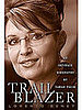 Briefing Book! New Palin Biography Takes On Her Personal Life