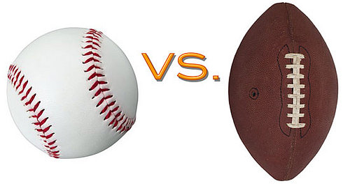 Football vs. Baseball:  Which gets you more excited?