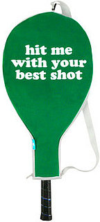 Hit Me With Your Best Shot Tennis Racquet Carrying Case