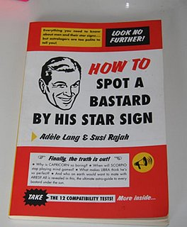 Book of the Day: How To Spot A Bastard By His Star Sign