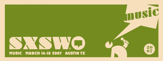 2007 SXSW Music Fest: I'm Already Overwhelmed