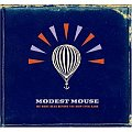 "Song of the Day: Modest Mouse, ""Dashboard"""