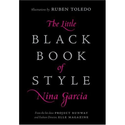 Fab Read: Nina Garcia's Little Black Book of Style